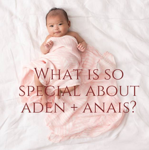 aden and anais is special